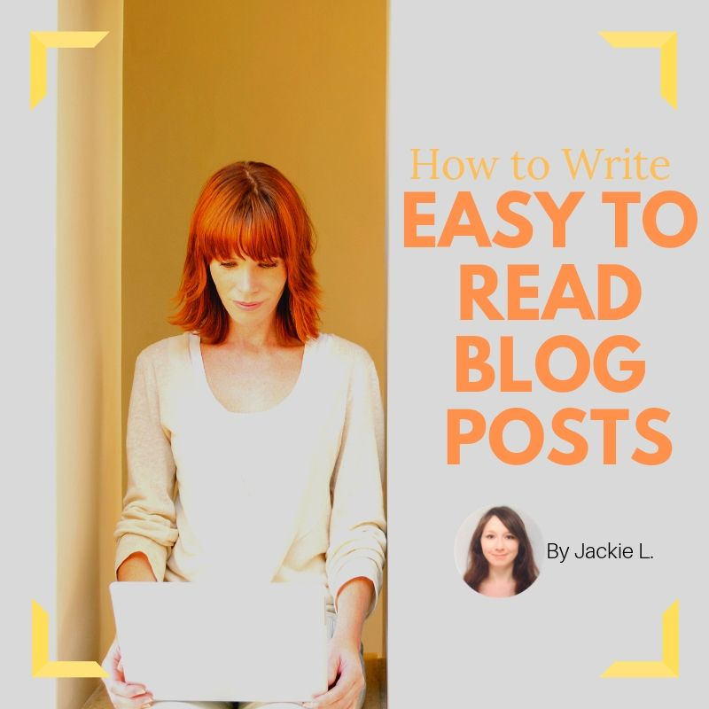 Writing Easy to Read Blog posts